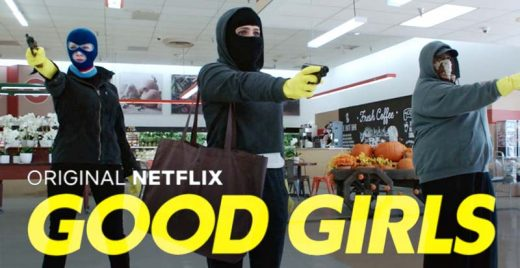 good girls netflix serie assalto bandidas capa