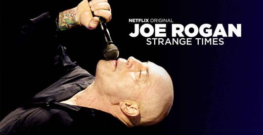 joe rogan strange times netflix stand-up comedia
