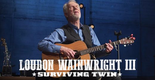 loudon wainwright III surviving twin netflix show musica ao vivo capa