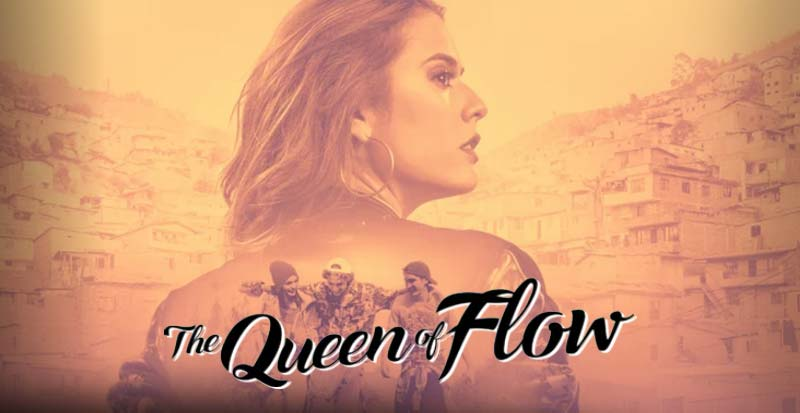 The Queen Of Flow Netflix - Review