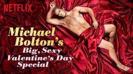 Michael Bolton's Big, Sexy Valentine's Day Sapecial