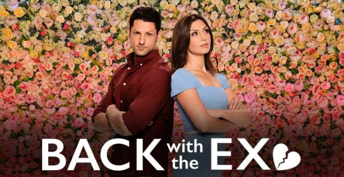 back with the ex netflix reality show relacionamento namorados reatar